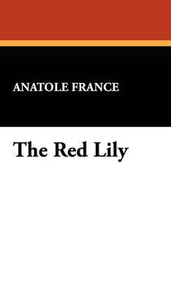The Red Lily by Anatole France image