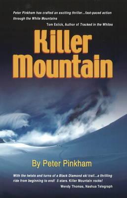 Killer Mountain by Peter Pinkham
