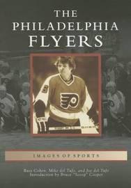 The Philadelphia Flyers by Russ Cohen
