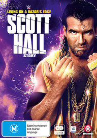 WWE: Living On A Razor's Edge: The Scott Hall Story on DVD