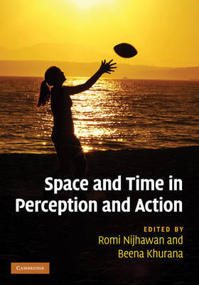 Space and Time in Perception and Action image