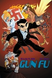 Gun Fu: Vol. 1 by Howard M. Shum