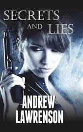 Secrets and Lies by Andrew Lawrenson image