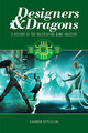 Designers and Dragons: The 80`s
