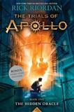 Trials of Apollo, the Book One the Hidden Oracle by Rick Riordan