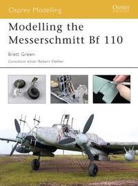 Modelling the Messerschmitt Bf 110 by Brett Green