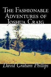 The Fashionable Adventures of Joshua Craig by David Graham Phillips image