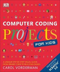 Computer Coding Projects for Kids by Carol Vorderman image