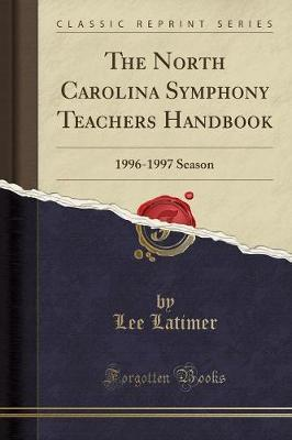 The North Carolina Symphony Teachers Handbook by Lee Latimer image