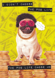 Ticker Tape Greeting Card - Pug Life