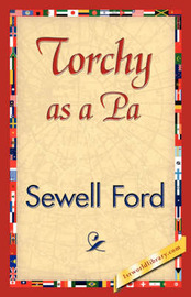 Torchy as a Pa by Ford Sewell Ford