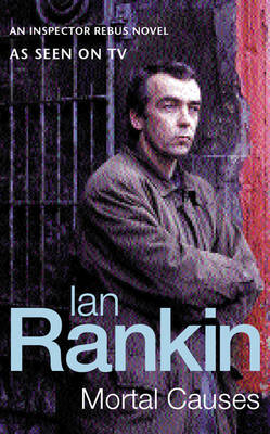 Mortal Causes: An Inspector Rebus Novel by Ian Rankin image