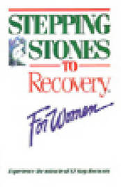 Stepping Stones To Recovery For Women by * Anonymous image