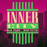 Big Fun - Big Hits! The Collection (2CD) by Inner City