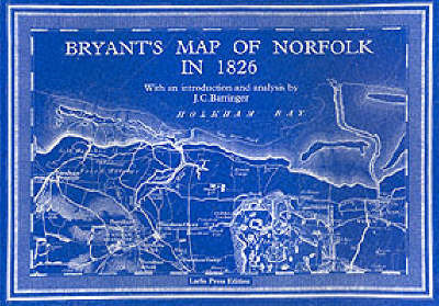 Bryant's Map of Norfolk in 1826 by J.C. Barringer