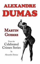 Martin Guerre (from Celebrated Crimes) by Alexandre Dumas image