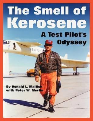 The Smell of Kerosene by Donald, L. Mallick