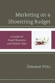 Marketing on a Shoestring Budget by Deborah Pitel