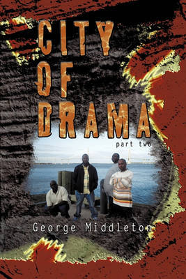 City of Drama Part 2 by George Middleton