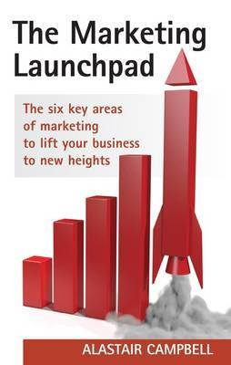 The Marketing Launchpad by Alastair Campbell image
