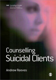 Counselling Suicidal Clients by Andrew Reeves image
