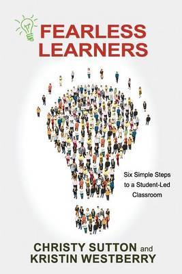 Fearless Learners by Christy Sutton