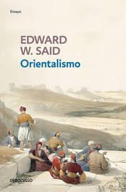 Orientalismo by Edward W. Said