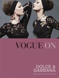 Vogue on: Dolce & Gabbana by Luke Leitch