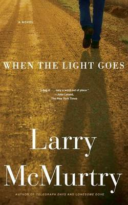 When the Light Goes by Larry McMurtry image