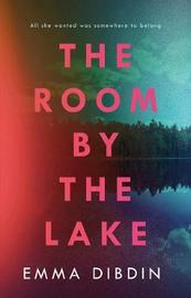 The Room by the Lake by Emma Dibdin image