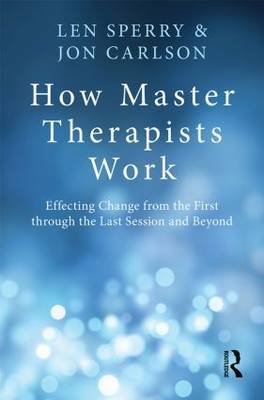 How Master Therapists Work by Len Sperry image