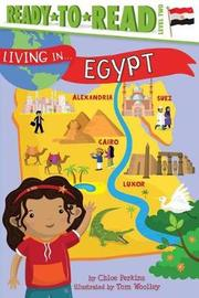 Living in . . . Egypt by Chloe Perkins