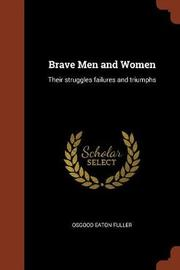 Brave Men and Women by Osgood Eaton Fuller image