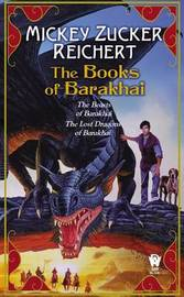 The Books of Barakhai by Mickey Zucker Reichert