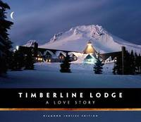 Timberline Lodge: A Love Story image