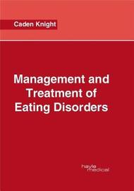 Management and Treatment of Eating Disorders