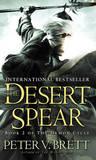 The Desert Spear (Demon Trilogy #2) by Peter V Brett