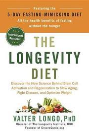 The Longevity Diet by Valter Longo