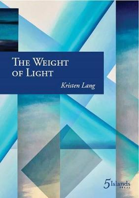 The Weight of Light by Kristen Lang image