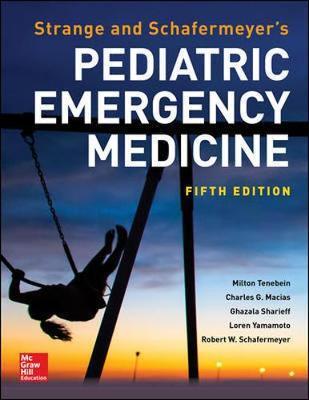 Strange and Schafermeyer's Pediatric Emergency Medicine, Fifth Edition by Ghazala Sharieff