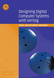 Designing Digital Computer Systems with Verilog by David J. Lilja image