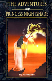 The Adventures of Princess Nightshade by N.J.W. Mitchell image
