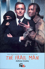 The Frail Man by Anthony Crowley image