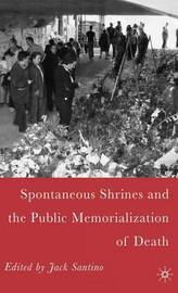 Spontaneous Shrines and the Public Memorialization of Death by Jack Santino image