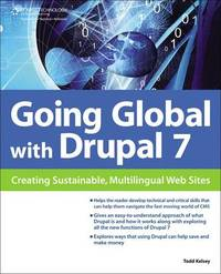 Going Global with Drupal 7 by Todd Kelsey image