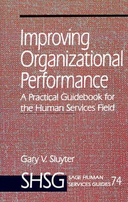 Improving Organizational Performance by Gary V. Sluyter