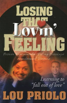 Losin That Lovin Feeling by Lou Priolo