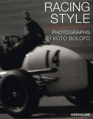 Racing Style: The Goodwood Revival by Koto Bolofo