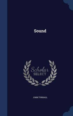 Sound by John Tyndall