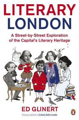 Literary London by Ed Glinert